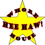 Logo for the Hee Haw! Whore House.