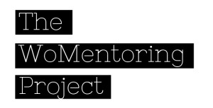 The WoMentoring Project debuts today!