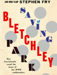Book 'Saving Bletchley Park' is social media for good story